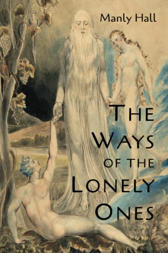 The Ways of the Lonely Ones: A Collection of Mystical Allegories from Martino Fine Books