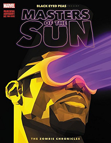 Black Eyed Peas Presents: Masters Of The Sun - The Zombie Chronicles from Marvel Comics