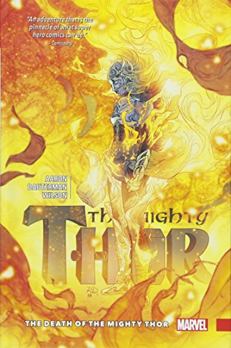 The Mighty Thor Vol. 5: The Death of The Mighty Thor from Marvel Comics