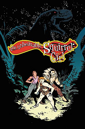The Unbeatable Squirrel Girl Vol. 7: I've Been Waiting for a Squirrel Like You from Marvel Comics