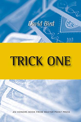 Trick One: An Honors Book from Master Point Press from Master Point Press