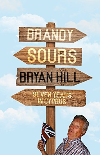 Brandy Sours: Seven Years in Cyprus from Matador