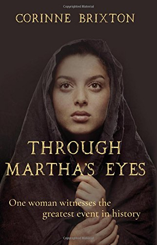 Through Martha's Eyes: One Woman Witnesses the Greatest Event in History from Matador