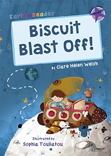 Biscuit Blast Off!: (Purple Early Reader) (Purple Band) from Childrens Books (Level 8)