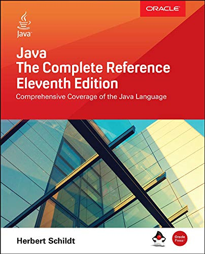 Java: The Complete Reference, Eleventh Edition from McGraw-Hill Education