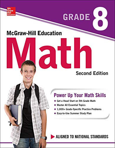 McGraw-Hill Education Math Grade 8, Second Edition from McGraw-Hill Education