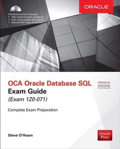 OCA Oracle Database SQL Exam Guide (Exam 1Z0-071) (Oracle Press) from McGraw-Hill Education