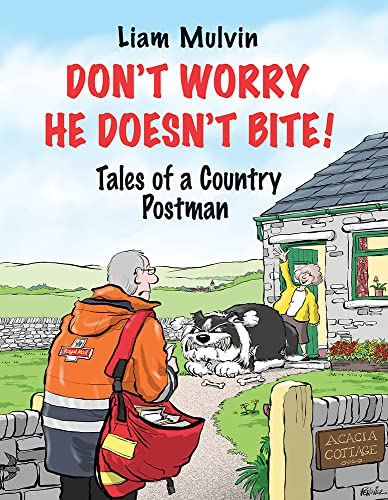 Don't Worry He Doesn't Bite from Merlin Unwin Books