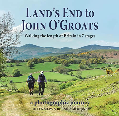 Land's End to John O'Groats: Walking the Length of Britain in 7 Stages (Merl01  13 06 2019) from Merlin Unwin Books