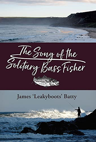 The Song of the Solitary Bass Fisher from Merlin Unwin Books