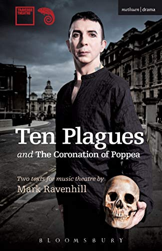 'Ten Plagues' and 'The Coronation of Poppea' (Modern Plays) from Methuen Drama