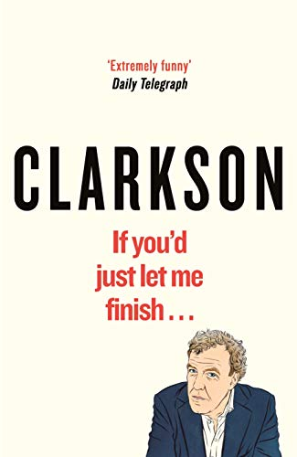 If You'd Just Let Me Finish (World According to Clarkson) from Michael Joseph
