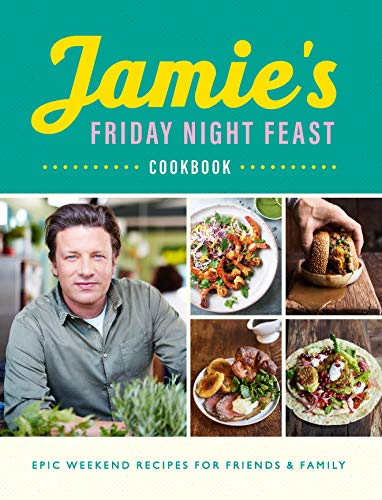Jamie's Friday Night Feast Cookbook from Michael Joseph