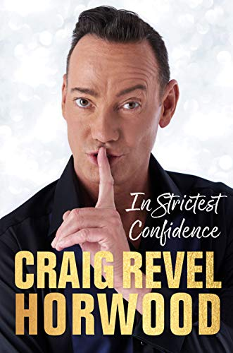 In Strictest Confidence from Craig Revel Horwood
