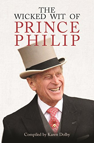 The Wicked Wit of Prince Philip from Michael O'Mara