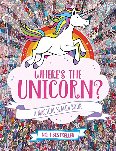 Where's the Unicorn?: A Magical Search-and-Find Book from Jonny Marx & Sophie Schrey