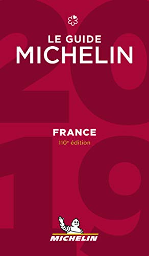 France - The MICHELIN Guide 2019: The Guide Michelin (Michelin Hotel & Restaurant Guides) from Michelin Maps
