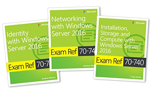 MCSA Windows Server 2016 Exam Ref 3-Pack: Exams 70-740, 70-741, and 70-742 from MICROSOFT