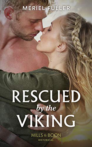 Rescued By The Viking from Mills & Boon
