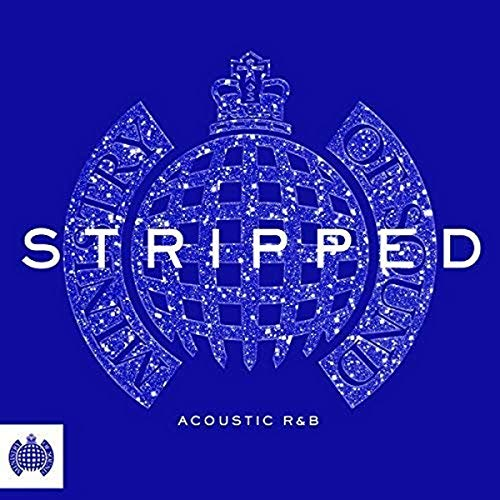 Stripped - Acoustic R&B - Ministry Of Sound from Ministry Of Sound