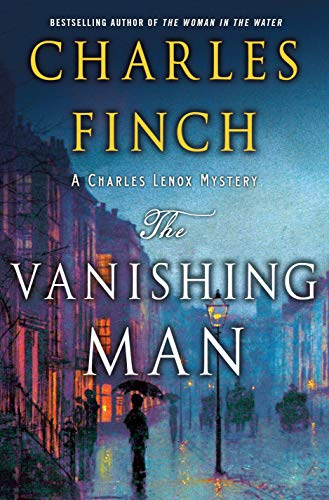 The Vanishing Man: A Prequel to the Charles Lenox Series (Charles Lenox Mysteries) from Minotaur Books