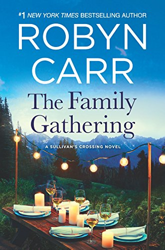 The Family Gathering (Sullivan's Crossing) from Mira Books