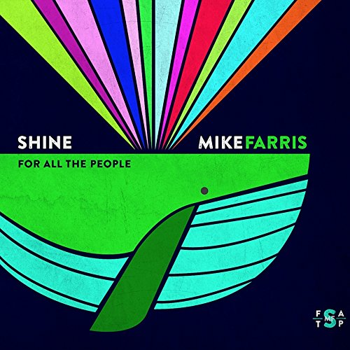 Shine for All the People from Mis