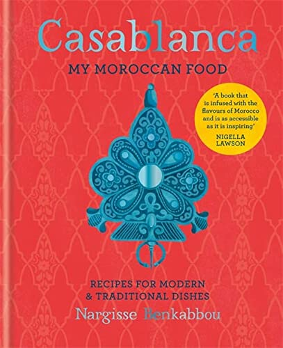 Casablanca: My Moroccan Food from Mitchell Beazley