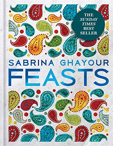 Feasts: From the Sunday Times no.1 bestselling author of Persiana & Sirocco from Mitchell Beazley