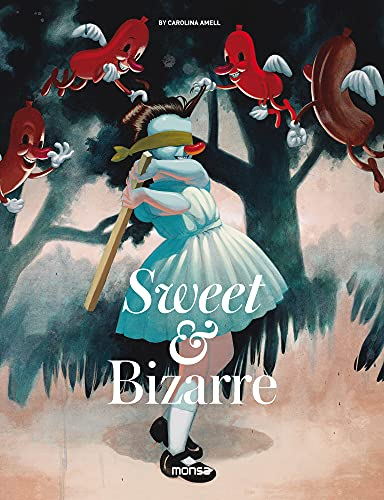 Sweet & Bizarre: The Pop Surrealism Movement from Monsa