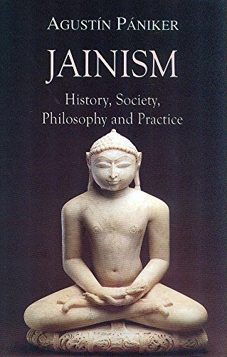 Jainism: History, Society, Philosophy and Practice from Motilal Banarsidass,