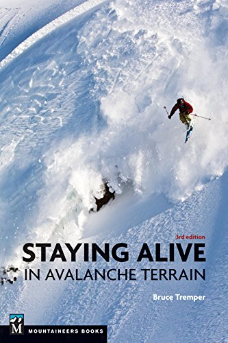 Staying Alive in Avalanche Terrain from Mountaineers Books