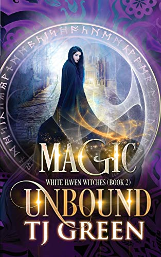 Magic Unbound (White Haven Witches) from Mountolive Publishing