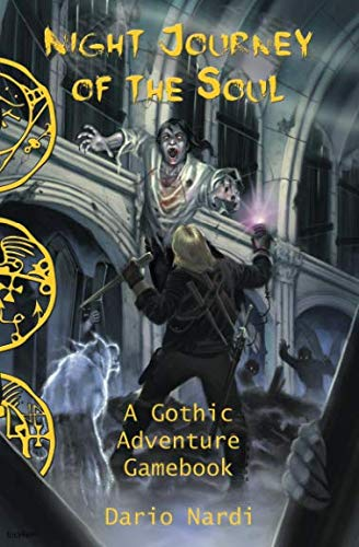 Night Journey of the Soul: A Gothic Adventure Gamebook (Radiance Gamebook) from Movement Publishing