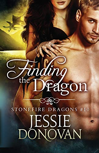Finding the Dragon: Volume 10 (Stonefire Dragons) from Mythical Lake Press