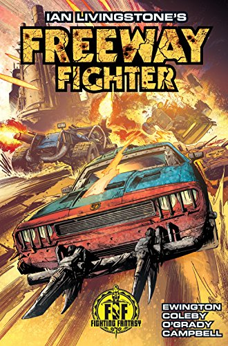 Ian Livingstone's Freeway Fighter from Titan Comics
