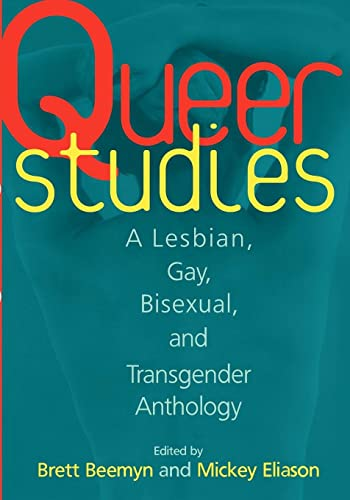 Queer Studies: A Lesbian, Gay, Bisexual, and Transgender Anthology from NYU Press