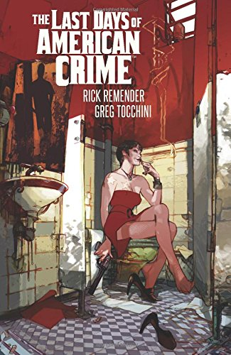 Last Days of American Crime (New Edition) from Image Comics
