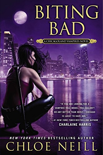 Biting Bad (Chicagoland Vampires Novels) from Berkley Books
