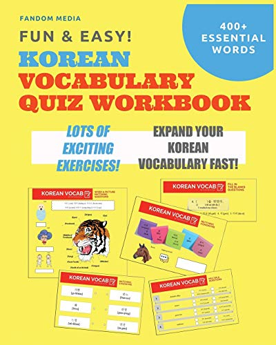 Fun and Easy! Korean Vocabulary Quiz Workbook: Learn Over 400 Korean Words With Exciting Practice Exercises from New Ampersand Publishing