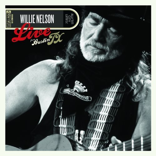 Live From Austin TX (Bonus DVD) by Willie Nelson from New West Records