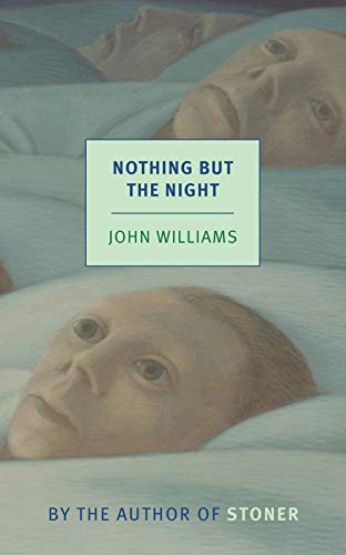 Nothing But the Night (New York Review Books Classics) from New York Review of Books