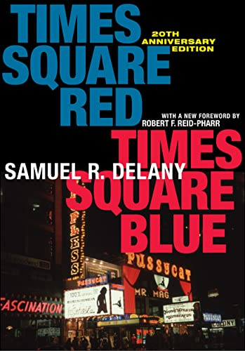 Times Square Red, Times Square Blue 20th Anniversary Edition (Sexual Cultures) from NYU Press