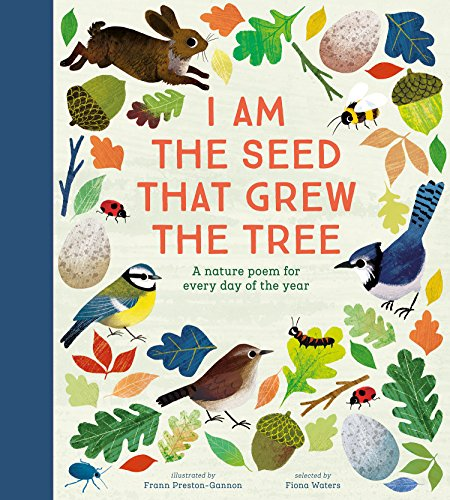 National Trust: I Am the Seed That Grew the Tree A Poem for Every Day of the Year from Nosy Crow Ltd