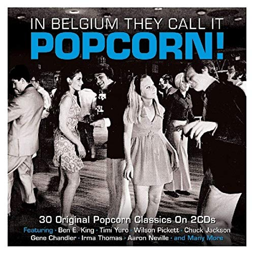 In Belgium They Call It Popcorn! [Double CD] from NOT NOW