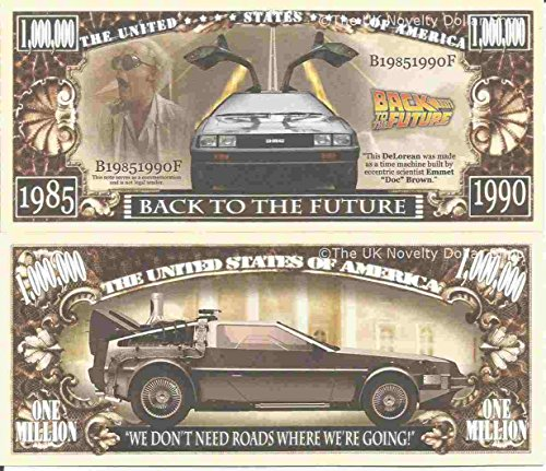 Novelty Dollar Back To The Future DeLorean Sports Car Time Machine Million Dollar Bills x 2 from Novelty Dollar