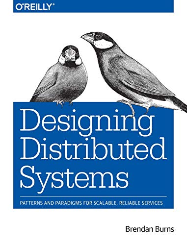 Designing Distributed Systems from O′Reilly