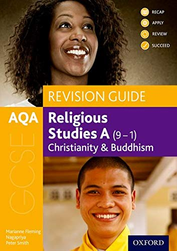AQA GCSE Religious Studies A: Christianity and Buddhism Revision Guide from OUP Oxford