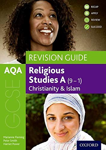 AQA GCSE Religious Studies A: Christianity and Islam Revision Guide from OUP Oxford