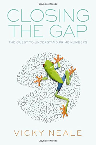 Closing the Gap: The Quest to Understand Prime Numbers from OUP Oxford